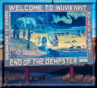 Welcome Sign to Inuvik